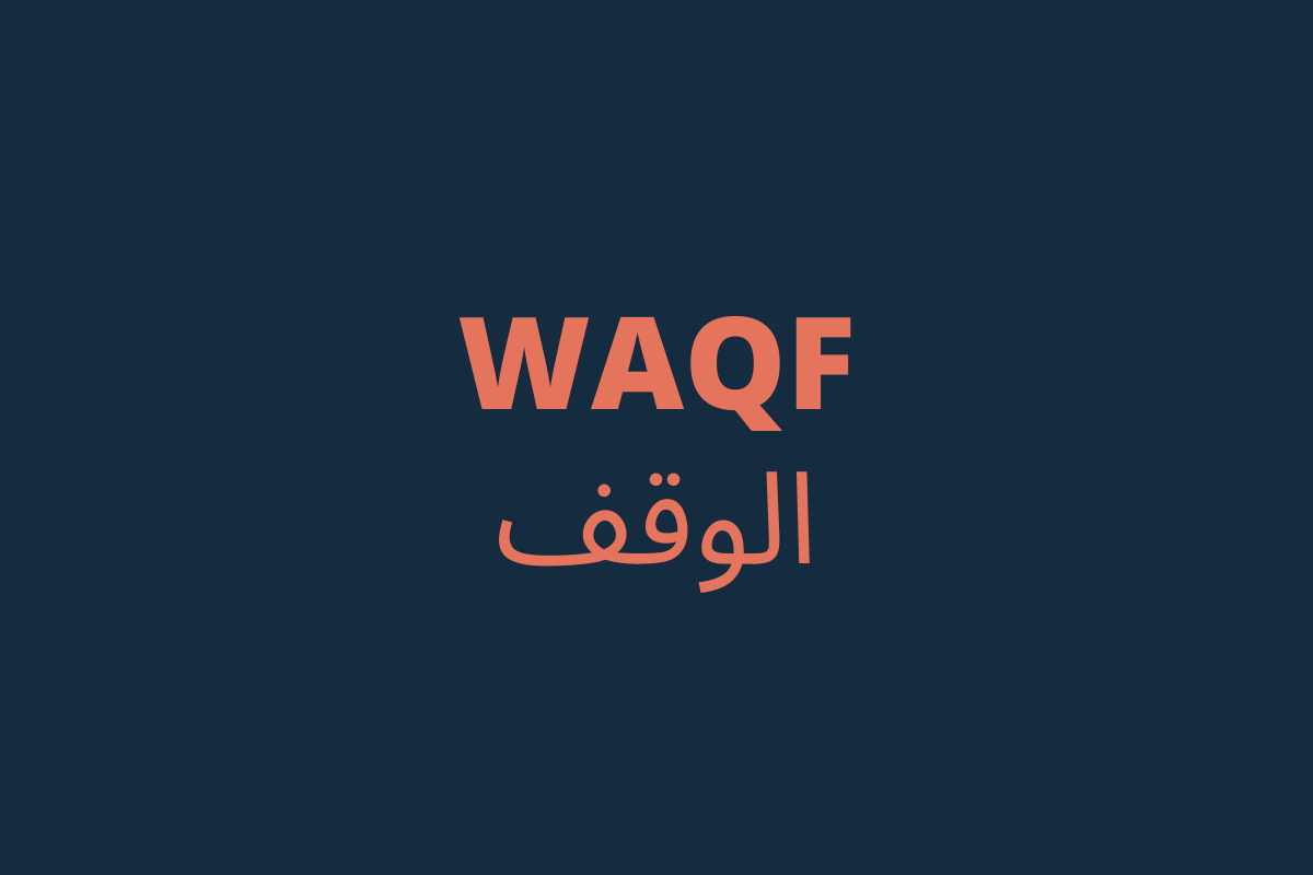 Are you familiar with the principle of WAQF? Quran Coran